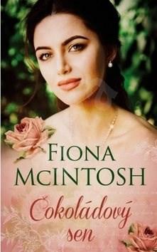 Čokoládový sen - Fiona McIntosh