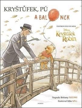 Kryštůfek, Pú a balonek: Inspirováno filmem Kryštůfek Robin - Brittany Rubiano