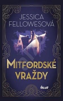 Mitfordské vraždy - Jessica Fellowes