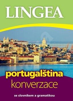Portugalština konverzace: se slovníkem a gramatikou -