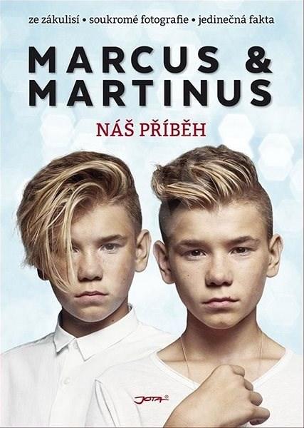 Marcus & Martinus: Náš příběh - Marcus & Martinus