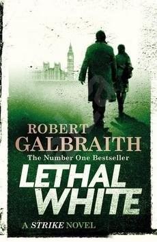 Lethal White: Cormoran Strike Book 4 -
