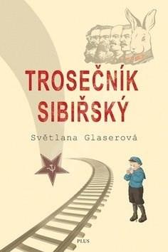 Trosečník sibiřský - Světlana Glaserová