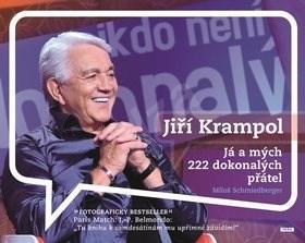 Jiří Krampol: Já a mých 222 dokonalých přátel - Miloš Schmiedberger