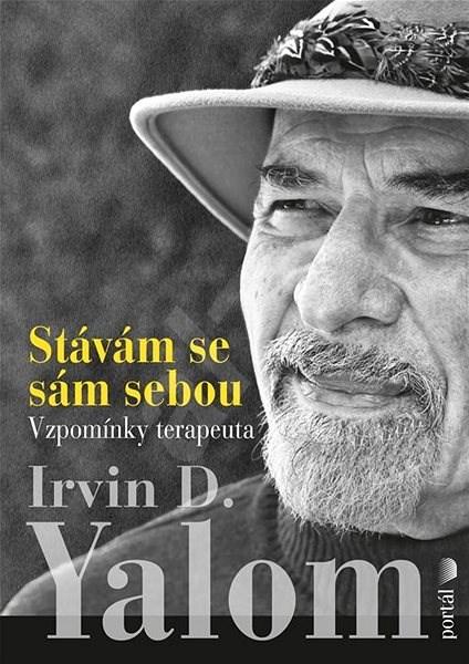 Stávám se sám sebou - Irvin D. Yalom