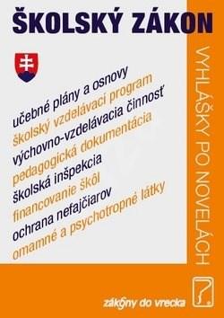Školský zákon: Vyhlášky po novelách -