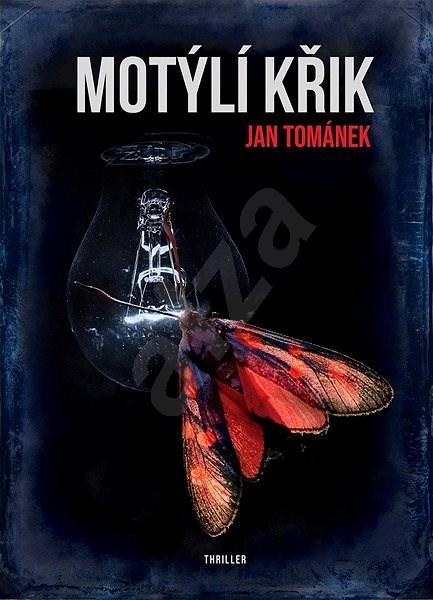 Motýlí křik - Jan Tománek