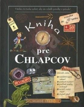 Kniha pre chlapcov: Príručka do terénu -