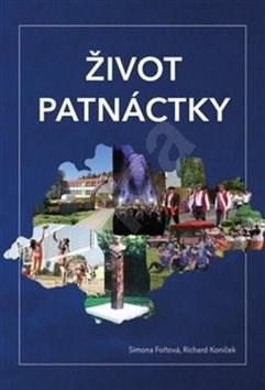 Život patnáctky - Simona Fořtová; Richard Koníček