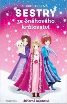 Sestry ze Sněhového království: Stříbrné tajemství -