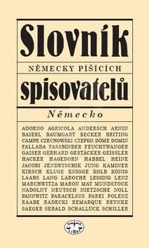Slovník německy píšícíh spisovatelů - Viera Glosíková; Milena Tvrdíková