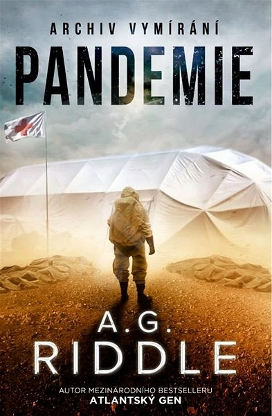 Pandemie - A. G. Riddle