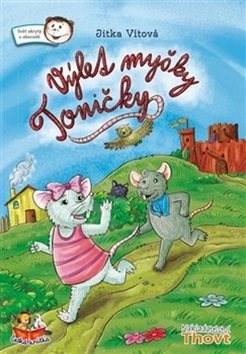Výlet myšky Toničky -