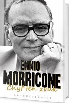 Chyť ten zvuk: Ennio Morricone - Ennio Morricone