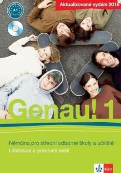 Genau! 1 Němčina pro střední odborné školy a učiliště: Součástí Genau 1 je učebnice, pracovní sešit  - Carla Tkadlečková; Petr Tlustý