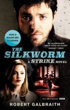 The Silkworm, Film tie: (Cormoran Strike Book 2) - Robert Galbraith