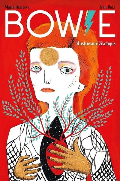 Bowie: Ilustrovaný životopis - Fran Ruiz