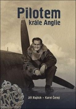 Pilotem krále Anglie - Jiří Rajlich; Karel Černý