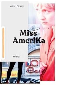 Miss Amerika - Vojtěch Brtnický; Miřenka Čechová; Chin Yew