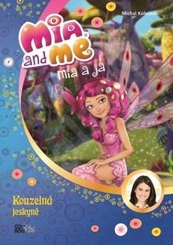 Mia a já Kouzelná jeskyně -