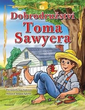 Dobrodružství Toma Sawyera - Jana Eislerová