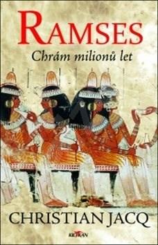 Ramses: Chrám milionů let - Christian Jacq