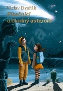 Písečníci a bludný asteroid -