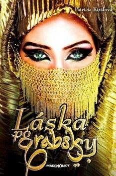 Láska po arabsky - Patrícia Kiráľová