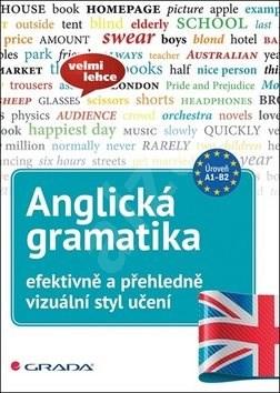Anglická gramatika efektivně a přehledně - Lutz Walther