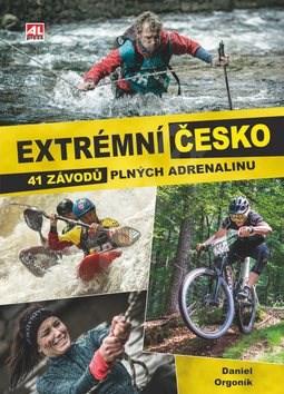 Extrémní Česko: 41 závodů plných adrenalinu - Daniel Orgoník