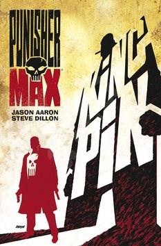 Punisher Max Kingpin - Jason Aaron; Steve Gillon
