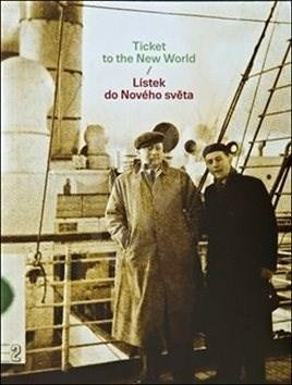 Lístek do Nového světa: Ticket to the New World -