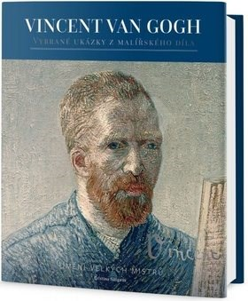 Vincent van Gogh: Život, osobnost a dílo -