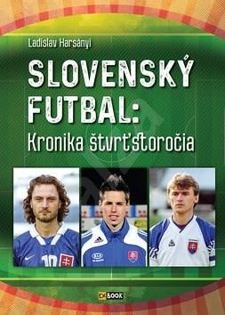 Slovenský futbal: Kronika štvrťstoročia -