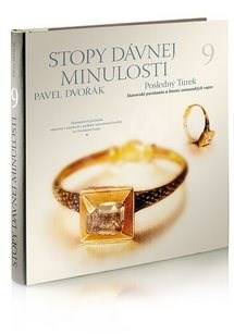 Stopy dávnej minulosti 9: Posledný Turek - Pavel Dvořák