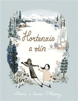 Hortenzie a stín - Lauren O´Harová; Natalia O´Harová