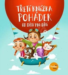 Třetí knížka pohádek od dětí pro děti -