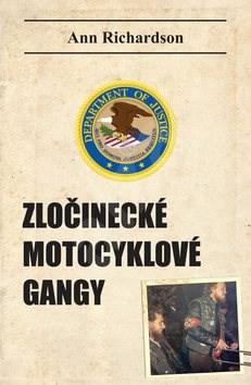 Zločinecké motocyklové gangy - Ann Richardson