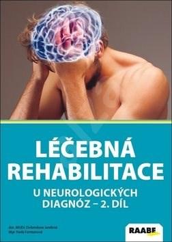 Léčebná rehabilitace u neurologických diagnóz: II. diel -