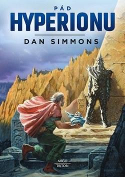 Pád Hyperionu - Dan Simmons