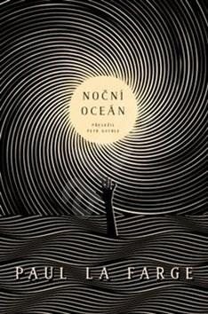 Noční oceán - Paul La Farge