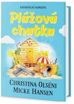 Plážová chatka - Christina Olséni; Mike Hansen