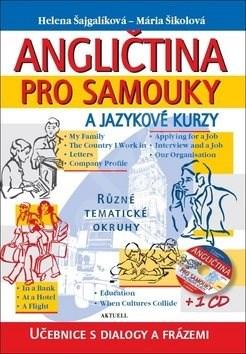 Angličtina pro samouky a jazykové kurzy + 1 CD: Učebnice s dialogy a frázemi -