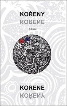 Kořeny / Korene -