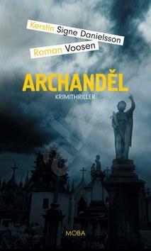 Archanděl - Roman Voosen; Kerstin Signe Danielsson