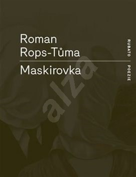 Maskirovka - Roman Rops-Tůma