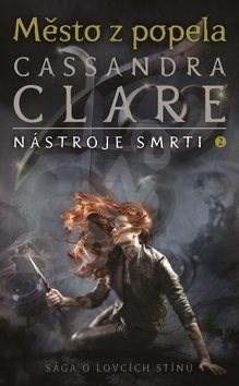 Město zpopela: Nástroje smrti 2 - Cassandra Clare