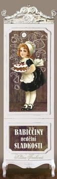 Babiččiny nedělní sladkosti - Klára Trnková