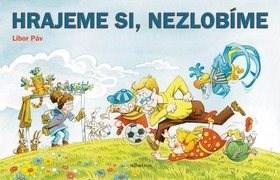 Hrajeme si, Nezlobíme - Ondřej Müller
