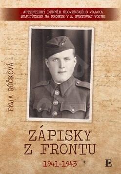 Zápisky z frontu 1941-1943 - Enja Rúčková